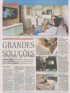 Fonte: Jornal Folha de São Paulo – 15/08/2010 – 'Apartamentos pequenos Grandes Soluções' - jornalista Rosangela Moura